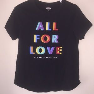 All For Love Pride 2019 T-Shirt Old Navy SoftWash